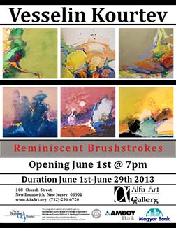 2013 – June 1 - Reminiscent Brushstrokes - Vesselin Kourtev's Solo Exhibition Poster